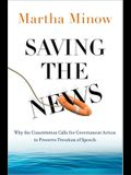 Saving the News: Why the Constitution Calls for Government Action to Preserve Freedom of Speech