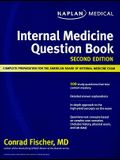 Kaplan Medical Internal Medicine Question Book: Complete Preparation for the American Board of Internal Medicine Exam