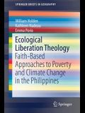 Ecological Liberation Theology: Faith-Based Approaches to Poverty and Climate Change in the Philippines