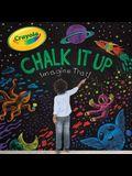 Chalk It Up: Imagine That!