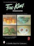 An Unauthorized Guide to Fire-King*t Glasswares