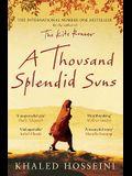 A Thousand Splendid Suns. Khaled Hosseini