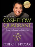 Rich Dad's Cashflow Quadrant: Guide to Financial Freedom