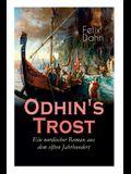 Odhin's Trost - Ein nordischer Roman aus dem elften Jahrhundert: Historischer Roman