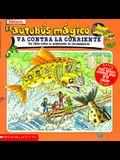 El Autobus Magico Va Contra La Corriente: Un Libro Sobre La Migracion de Los Sal