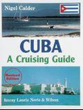 Cuba: A Cruising Guide