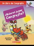 ¿Quieres Jugar, Cangrejito? (Let's Play, Crabby!): Un Libro de la Serie Acorn