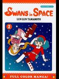 Swans in Space, Volume 2