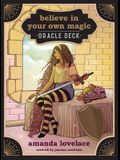 Believe in Your Own Magic: A 45-Card Oracle Deck and Guidebook [With Book(s)]