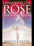 Unmasking the Rose: A Record of a Kundalini Initiation