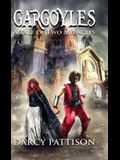 Gargoyles: A Tale of Two Miracles