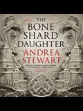 The Bone Shard Daughter Lib/E