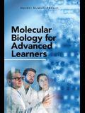 Molecular Biology for Advanced Learners