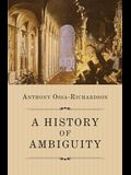 A History of Ambiguity