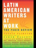 Latin American Writers at Work