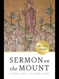 Sermon on the Mount: A Beginner's Guide to the Kingdom of Heaven