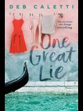 One Great Lie