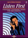 Listen First: Focused Listening Tasks for Beginners Student Book