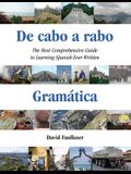 de Cabo a Rabo - Gramática: The Most Comprehensive Guide to Learning Spanish Ever Written