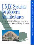 UNIX Systems for Modern Architectures: Symmetric Multiprocessing and Caching for Kernel Programmers