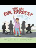 Who Are Our Heroes?: A Reminder to Say Thank You! in the Time of Coronavirus and Beyond