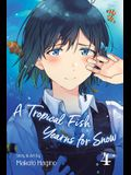 A Tropical Fish Yearns for Snow, Vol. 4, Volume 4