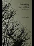 Something & Nothing