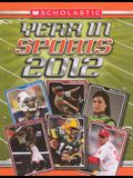 Scholastic Year In Sports 2012 (Turtleback School & Library Binding Edition)