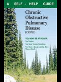 What You Can Do about Chronic Obstructive Pulmonary Disease (Copd): A Self-Help Guide