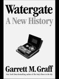Watergate: A New History