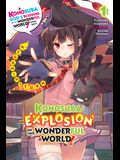Konosuba: An Explosion on This Wonderful World!, Vol. 1 (Light Novel): Megumin's Turn