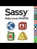 Baby Loves Shapes (Sassy)