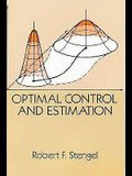 Optimal Control and Estimation