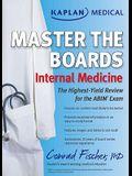 Kaplan Medical Master the Boards: Internal Medicine