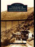 Colorado and Southern Railway: Clear Creek Narrow Gauge