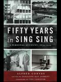 Fifty Years in Sing Sing: A Personal Account, 1879-1929