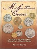 Milestone Coins: A Pageant of the World's Most Significant and Popular Money