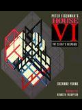 Peter Eisenman's House Vi: The Client's Response (v. 6)