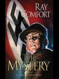 The Mystery: A Tale of Two Wars