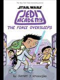 The Force Oversleeps (Star Wars: Jedi Academy #5), 5
