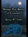 Strange True Stories of Louisiana