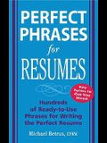Perfect Phrases for Resumes (Perfect Phrases Series)
