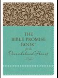 Bible Promise Book for the Overwhelmed Heart