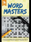 Word Masters: Crossword Word Search Puzzles Vol 5