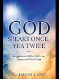 God Speaks Once, Yea Twice
