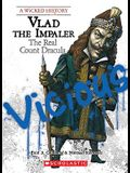 Vlad the Impaler (a Wicked History)