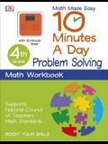 10 Minutes a Day: Problem Solving, Fourth Grade: Supports National Council of Teachers Math Standards
