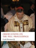 Observations on the Pell Proceedings