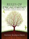 Rules of Engagement: Making Connections Last