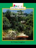 Living in the Forest (Rookie Read-About Geography)